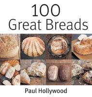 100 Great Breads: The Original Bestseller (Paperback)