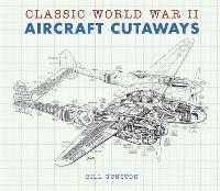 Classic World War II Aircraft Cutaways - Transport (Hardback)