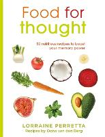Food for Thought: 50 Nutritious Recipes to Boost Your Memory Power (Paperback)