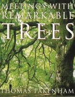 Meetings with Remarkable Trees (Paperback)