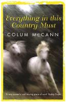 Everything In This Country Must (Paperback)
