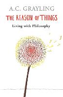 The Reason of Things: Living with Philosophy (Paperback)