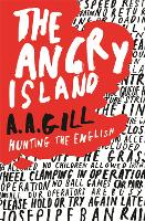 The Angry Island: Hunting the English (Paperback)