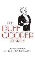 The Duff Cooper Diaries