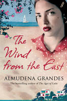 The Wind from the East: A Novel (Paperback)