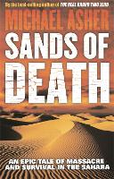 Sands of Death: An Epic Tale Of Massacre And Survival In The Sahara (Paperback)