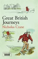 Great British Journeys (Paperback)