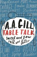 Table Talk: Sweet And Sour, Salt and Bitter (Paperback)