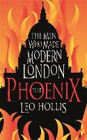 The Phoenix: St. Paul's Cathedral And The Men Who Made Modern London (Paperback)