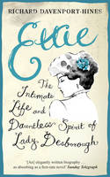Ettie: The Life and World of Lady Desborough (Paperback)
