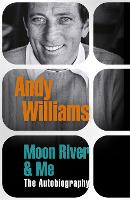 Moon River And Me: The Autobiography (Paperback)