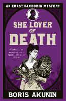 She Lover Of Death: Erast Fandorin 8 - Erast Fandorin Mysteries (Paperback)