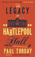 The Legacy of Hartlepool Hall (Paperback)