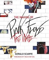The Making of Pink Floyd The Wall (Paperback)