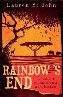 Rainbow's End: A Memoir of Childhood, War and an African Farm (Paperback)