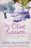 The Olive Season: By The Author of the Bestselling The Olive Farm (Paperback)