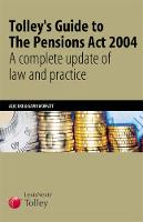 Tolley's Guide to The Pensions Act 2004