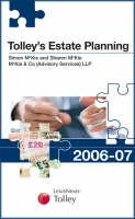 Tolley's Estate Planning 2006-07 (Hardback)