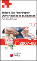 Tolley's Tax Planning for Owner-managed Businesses 2007-08 - New Tolley's Tax Planning (Paperback)