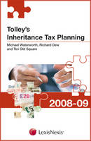 Tolley's Inheritance Tax Planning 2008-09 - Tolley's Tax Planning Series (Paperback)