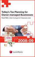 Tolley's Tax Planning for Owner-managed Businesses 2008-09 - Tolley's Tax Planning Series (Paperback)