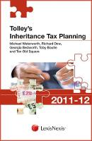 Tolley's Inheritance Tax Planning 2011-12 - Tolley's Tax Planning Series (Paperback)