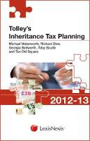 Tolley's Inheritance Tax Planning 2012-13 - Tolley's Tax Planning Series (Paperback)