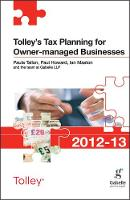 Tolley's Tax Planning for Owner-Managed Businesses 2012-13 - Tolley's Tax Planning Series (Paperback)