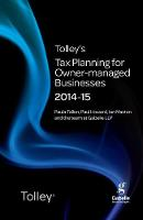 Tolley's Tax Planning for Owner-Managed Businesses 2014-15 - Tolley's Tax Planning Series (Paperback)
