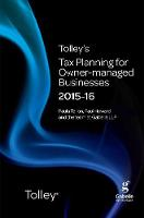 Tolley's Tax Planning for Owner-Managed Businesses 2015-16 - Tolley's Tax Planning Series (Paperback)