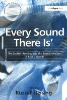 'Every Sound There Is': The Beatles' Revolver and the Transformation of Rock and Roll (Paperback)
