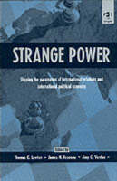 Strange Power: Shaping the Parameters of International Relations and International Political Economy (Paperback)