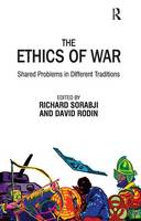 The Ethics of War: Shared Problems in Different Traditions (Paperback)