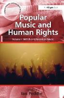 Popular Music and Human Rights: Volume I: World Music - Ashgate Popular and Folk Music Series (Hardback)