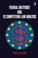 Federal Antitrust and EC Competition Law Analysis