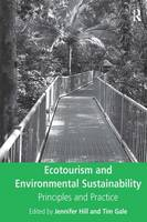 Ecotourism and Environmental Sustainability: Principles and Practice (Hardback)