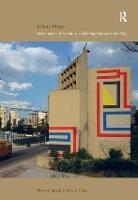 Urban Maps: Instruments of Narrative and Interpretation in the City (Hardback)