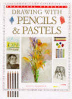 Drawing, Pencil and Pastels - Practical Handbook (Paperback)