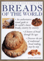 Breads of the World - Illustrated Encyclopedia S. (Paperback)