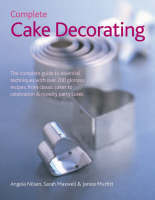 Complete Cake Decorating (Hardback)