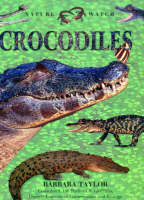 Crocodiles - Nature Watch (Hardback)