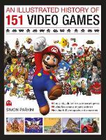 Illustrated History of 151 Videogames (Hardback)