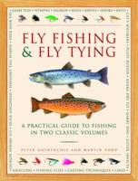 Fly Fishing & Fly Tying (2-Book Slipcase): A practical guide to fishing in two classic volumes (Hardback)