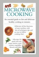 Microwave Cooking: An Essential Guide to Fast and Delicious Healthy Cooking in Minutes (Hardback)