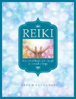 Reiki: The art of healing through universal energy (Paperback)