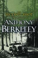 The Second Shot - A Roger Sheringham case (Paperback)