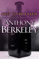 Not to be Taken (Paperback)