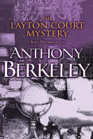 The Layton Court Mystery - A Roger Sheringham case (Paperback)