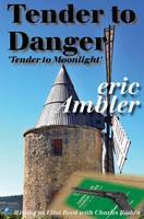 Tender To Danger (Paperback)