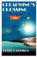 Creakwing's Crossing (Paperback)